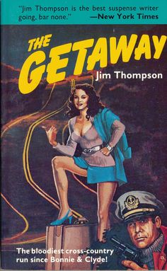 jim thompson author | Jim Thompson - 'The Getaway' (1958) | Books