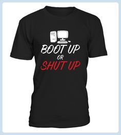 Boot Up Or Shut Up T Shirt (*Partner Link)