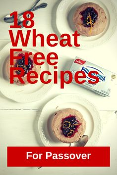 18 wheat Free Recipes