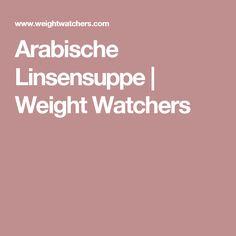 Arabische Linsensuppe | Weight Watchers