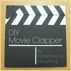DIY: Movie Clapper - Something on Everything Movie Night Party, Party Time, Movie Nights, Create Etsy Shop, Diy Beauty Face Mask, Easy Movies, Range Rover Sport, Diy Masque, Red Carpet Party