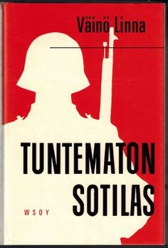 Linna Väinö: Tuntematon sotilas  ||  Väinö Linna  (20 December 1920 – 21 April 1992) was one of the most influential Finnish authors of the 20th century. -  http://en.wikipedia.org/wiki/V%C3%A4in%C3%B6_Linna