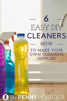 6 Easy DIY Cleaners: How to Make Your Own Cleaning Supplies