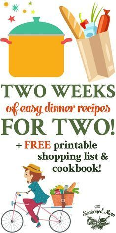 Two Weeks of Easy Dinner Recipes for Two! Dinner Ideas | Cooking for Two | Meal Planning | Meal Prep | Cooking for Two | Cooking for One #cookingfortwo #easydinner #dinnerfortwo #recipesfortwo