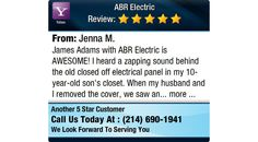 James Adams with ABR Electric is AWESOME! I heard a zapping sound behind the old closed...