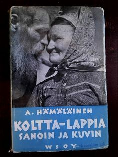 Kirja vuodelta 1938. Sons Of Norway, Old Commercials, Art Of Love, Magazine Articles, Love And Respect, People Photography, Album Covers, Reindeer, Scandinavian