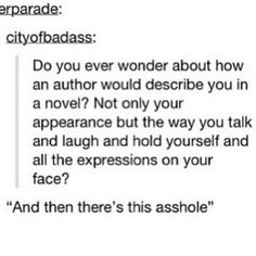 I have wondered that