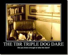 The TBR Triple Dog Dare Reading Challenge