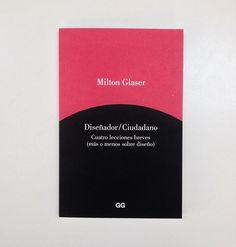 Milton Glaser, cuatro lecciones breves
