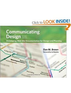 Communicating Design: Developing Web Site Documentation for Design and Planning Voices That Matter: Amazon.co.uk: Dan M. Brown: Books