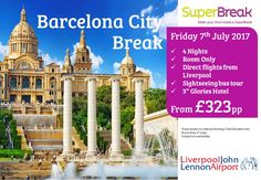 @barcelona CityBreaks #LiverpoolJohnLennon 4ngts from £323pp *includes tour* WOW this is an amazing offer call us FREE 0800 975 7584