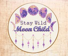 """Stay Wild Moon Child"" cross ctitch pattern. Moon phases cross stitch by MariBoriEmbroidery.etsy.com"