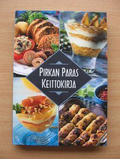 Aivan paras peruskeittokirja, ruokaohjeita ja leivontaa <3