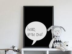 Hello Little One! | » Zwart Wit | Postersinhuis.nl