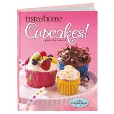 Cupcakes! Muffins & More (Taste of Home): Amy Glander: 9780898216240: Amazon.com: Books