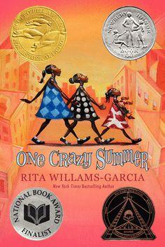 One Crazy Summer by Rita Williams-Garcia | Newberry Honor Book
