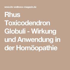 Rhus Toxicodendron Globuli - Wirkung und Anwendung in der Homöopathie
