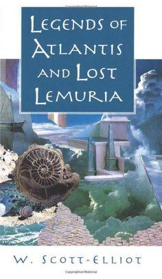 Legends of Atlantis and Lost Lemuria