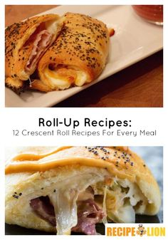 Roll-Up Recipes: 12 Crescent Roll Recipes For Every Meal - Easy, delicious, and perfect every time!