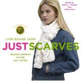 Just Scarves: Favorite Patterns to Knit and Crochet (Paperback)By Nancy J. Thomas