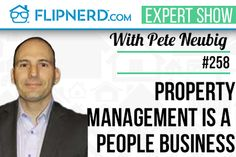 Many new rental property investors rely on academic assumptions on things like vacancy, repairs, turnover, etc. However, if you are not spending a lot of effort finding the right tenants and contractors and managing those relationships….your profit may take a huge hit. Pete Neubig joins us for this episode of the FlipNerd.com Expert Interview show to tell us why property management is a 'people business'. Check it out.
