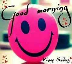 Good morning my beautiful sweetheart put on a big smile and have a good day. ...I LUSM. ..♡ ♡