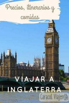 Precios, itinerarios y comidas para viajar a Inglaterra. #inglatera #viajes #londres Time Travel, Places To Travel, Places To Visit, Travel Around The World, Around The Worlds, London Calling, Packing Tips For Travel, London Travel, Big Ben