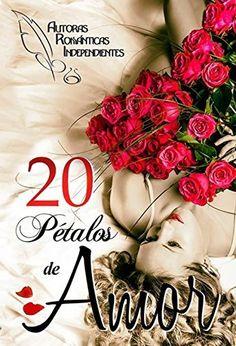 20 petalos de amor y esperanza de Varios Autores, http://www.amazon.es/dp/B00QSFAI1W/ref=cm_sw_r_pi_dp_V.aIub0ZRCCDG