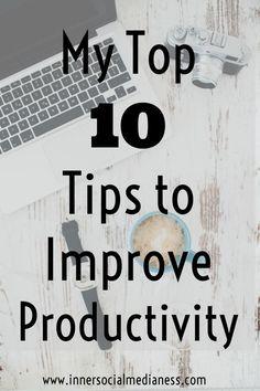My Top Ten Tips to I