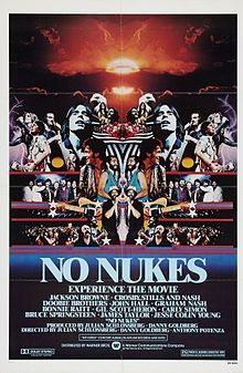 No Nukes. Concert film from Sept. 1979 Madison Square Garden concerts by Musicians United for Safe Energy. Jackson Browne, Doobie Brothers, Bonnie Raitt, James taylor, Bruce Springsteen. Directed by Daniel Goldberg. 1980