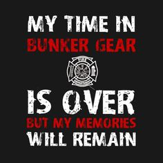 Firefighter Paramedic, Firefighter Shirts, Firefighter Quotes, Volunteer Firefighter, Firefighters, Fire Dept, Fire Department, Ptsd Quotes, Firefighter Pictures
