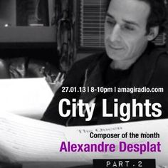 City Lights_Alexandre Desplat_part.2_27 January_AmagiRadio