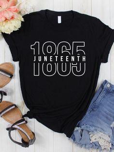 Teacher Shirts, Mom Shirts, Cute Shirts, Shirts For Girls, Black History T Shirts, Culture Shirt, Beauty Quotes For Women, Black Dad, June 19
