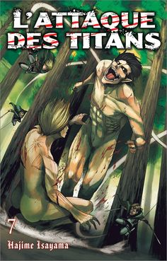 L'attaque des Titans, tomes 7 & 8 Hajime Isayama Livre, 380 pages, Double album. Couverture souple. 12 x 18 cm