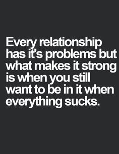 Relationships all go through rough times!
