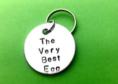 The very best egg Keychain- British saying - good person - keyring personalised Gift Christmas Love Gifts, Gifts For Dad, Gifts For Friends, Cute Love Quotes, Personalised Gifts Uk, British Quotes, Valentine Day Gifts, Christmas Gifts, Valentines