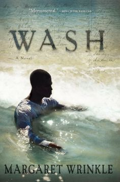 Book Review: http://bookmagnet.wordpress.com/2013/02/26/book-review-wash-by-margaret-wrinkle/#