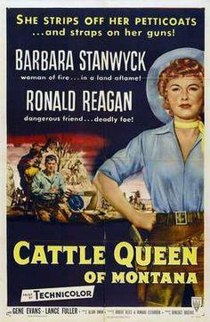 CATTLE QUEEN OF MONTANA - Barbara Stanwyck - Ronald Reagan - Directed by Alan Dwann - RKO-Radio - Magazine advertisement.