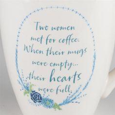 Two Women Met for Coffee - Inspirational Mug