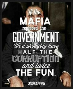 If the Mafia replaced the government