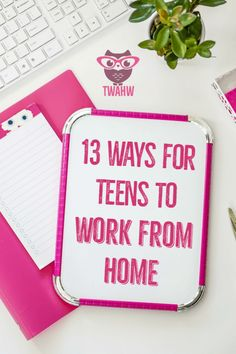 Great ways for teens to work from home