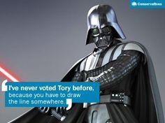 Even Darth won't vote tory!