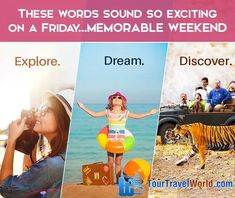 Explore. Dream. Discover. These words sound so exciting on a #Friday...MEMORABLE WEEKEND #FridayFeeling #TourTravelWorld #Weekend
