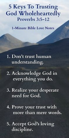 """5 Keys to Trusting God Wholeheartedly - Proverbs 3 ~ Most Christians know Proverbs 3:5 by heart: """"Trust in the Lord with all your heart"""". It is a powerful, succinct truth - easy to grasp, but not always easy to apply. [...]"""