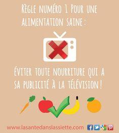 Règle n° 1 pour une #alimentation #saine : éviter toute nourriture qui a sa publicité à la télévision    lasantedanslassiette