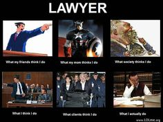 Whenever I tell people I want to be an attorney I always get different responses. my friends usually think I will be helping them fight criminal case, despite the fact that I want to practice contract law. my mom and grandparents are usually pleased and feel like I will have a huge part in society; and people who I do not know always say that I am going to be rich, despite the fact the attorneys now a days barely get paid for the demand of lawyers are so low.