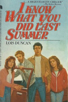 I Know What You Did Last Summer novel (1973) by Lois Duncan