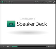 Speaker Deck- A Good Presentation Tool for Teachers ~ Educational Technology and Mobile Learning