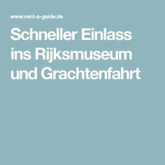 Schneller Einlass ins Rijksmuseum und Grachtenfahrt