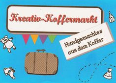 kreacaro: Kreativkoffermarkt Lehen